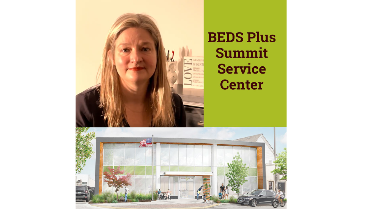 BEDS Plus Executive Director Tina Rounds discusses our Summit Service Center community partners